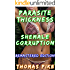Parasite Thickness: Shemale Corruption Remastered Edition (Belly Inflation Group FFF First Time Extreme Size Pregnancy Lesbian Futa Futanari Transgender Erotica)