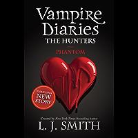 Phantom: Book 8 (The Vampire Diaries: The Salvation)