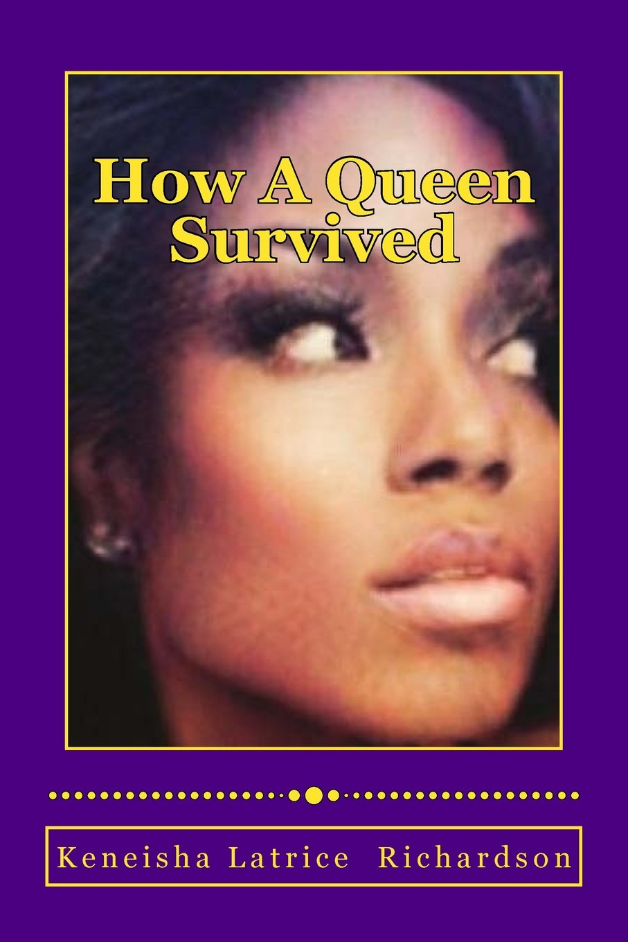 Download How A Queen Survived: A queen will always turn pain into power pdf epub