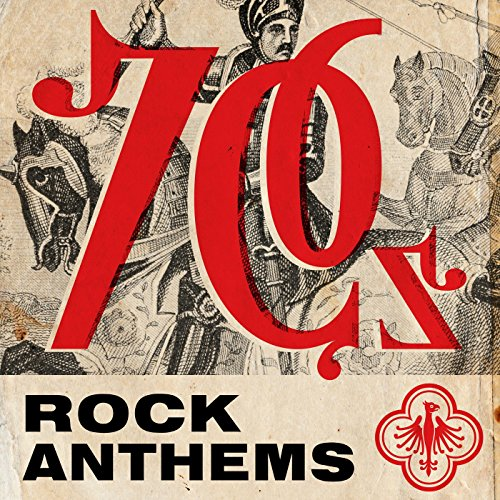 70s Rock Anthems [Explicit]