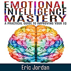 Emotional Intelligence Mastery
