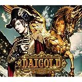 DAIGOLD (初回限定盤A)(DVD付)