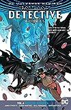 Batman: Detective Comics Vol. 4: Deus Ex Machina (Rebirth)