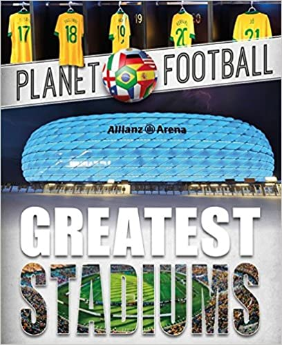 Book Greatest Stadiums (Planet Football)