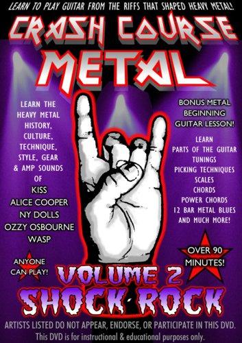 Crash Course Metal Volume 2 Shock Rock