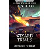 Wizard Trials: A Tale of the Dwemhar (Lost Tales of the Realms Book 2)