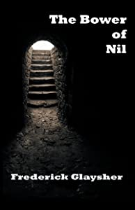 The Bower of Nil. A Narrative Poem