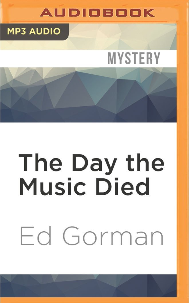 The Day the Music Died (Sam McCain Mysteries): Ed Gorman, Bronson ...