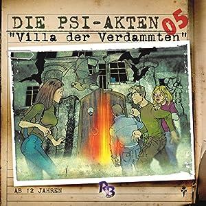 Villa der Verdammten (Die PSI-Akten 5) Hörspiel