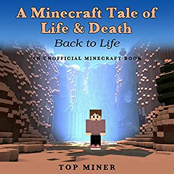 Amazon com: A Minecraft Tale of Life & Death: Back to Life (Audible