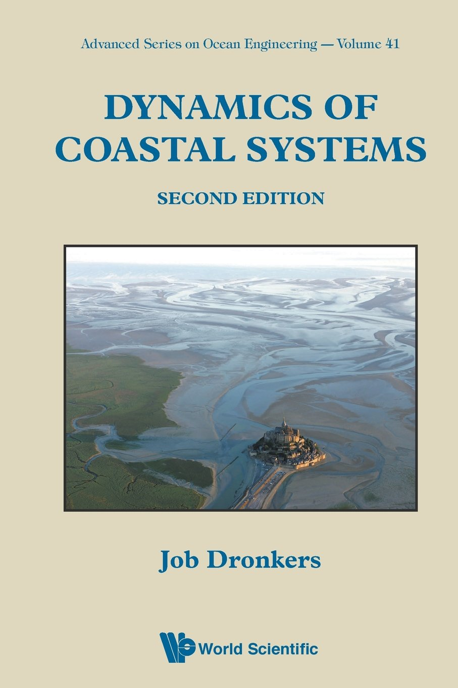 Dynamics Of Coastal Systems (Second Edition) (Advanced Series on Ocean Engineering) PDF