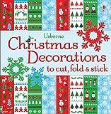 Christmas Decorations to Cut, Fold & Stick (Usborne Activities) (Cut, Fold and Stick)
