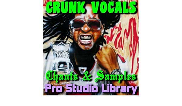 Crunk vocals, chants, & samples (4 track demo) by pro studio.