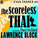 The Scoreless Thai: An Evan Tanner Novel Audiobook by Lawrence Block Narrated by Theo Holland