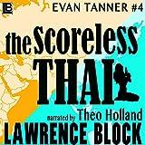 The Scoreless Thai: An Evan Tanner Novel