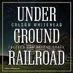 Underground Railroad | Colson Whitehead