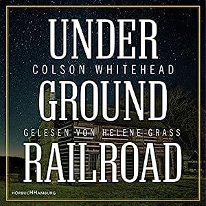 Underground Railroad Hörbuch