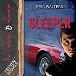 Sleeper: The Seven Sequels | Eric Walters