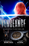 Vengeance (A Samantha Tyler Thriller Book 1)