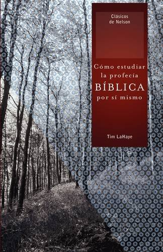 Como estudiar la profecia biblica por si mismo / How to Study Bible