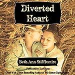 Diverted Heart | Beth Ann Stifflemire