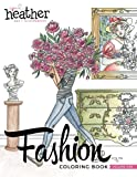 Fashion Coloring Book: Inspired by Everyday Women (Volume 1)
