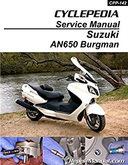cpp 142 p suzuki an650 burgman scooter cyclepedia printed service rh amazon com Suzuki AN650 VIN 2003 Suzuki Burgman AN650 Engine Pictures