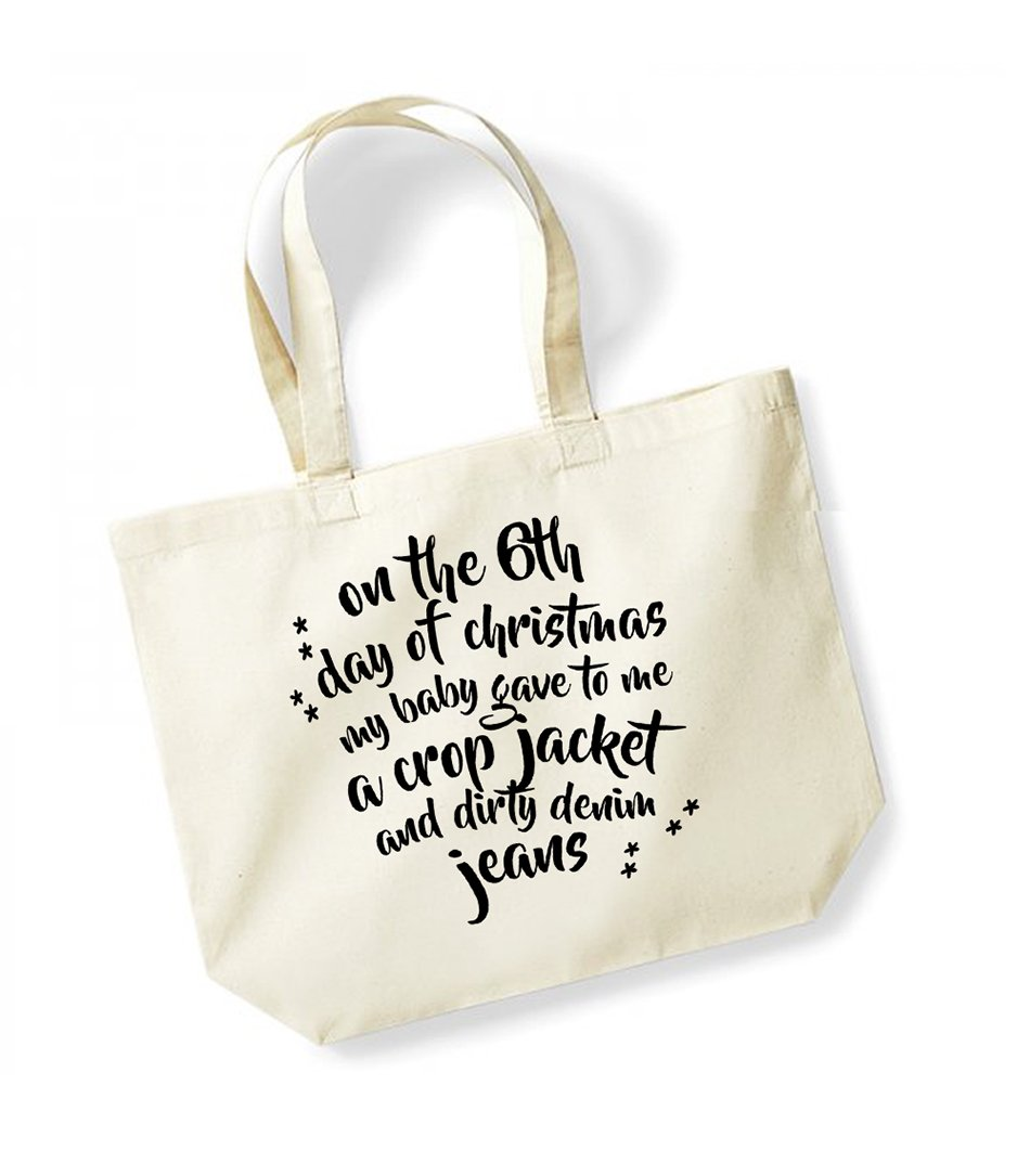 On the 6th Day of Christmas My Baby Gave to Me a Crop Jacket and Dirty Denim Jeans - Large Canvas Fun Slogan Tote Bag (Natural/Black)