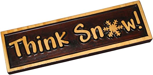 """Decorative Wood Sign Plaque """"Think Snow"""", Carved & Stained, 10"""" x 3"""""""