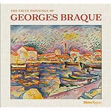The Fauve Paintings of Georges Braque: A Joyful Revelation