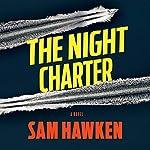 The Night Charter | Sam Hawken
