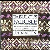 Fabulous Fairisle, John Logan Allen, 0312061137