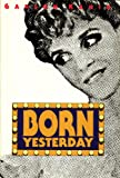 img - for BORN YESTERDAY. book / textbook / text book