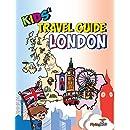 Kids' Travel Guide - London: The fun way to discover London-especially for kids (Kids' Travel Guide series)