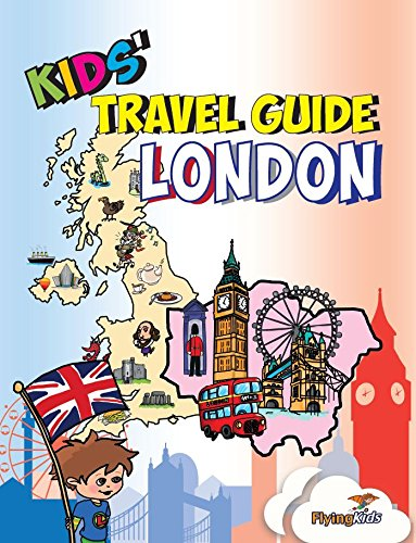 Kids' Travel Guide - London: The fun way to discover London-especially for kids (Kids' Travel Guide series)