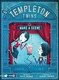 The Templeton Twins Make a Scene: Book 2