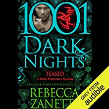 Teased Audiobook by Rebecca Zanetti Narrated by Karen White