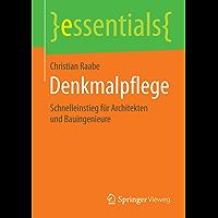 Denkmalpflege (essentials)