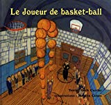 Le Joueur de basket-ball (French Edition)