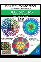 Color My Moods Coloring Books for Adults, Mandalas Day and Night for BEGINNERS: SPECIAL EDITION / 42 Easy Mandalas on White or Black Background / Stress-Relieving Patterns with 20 Bonus Coloring Pages Paperback