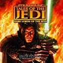 Star Wars: Tales of the Jedi: Dark Lords of the Sith (Dramatized) Audiobook by Kevin J. Anderson, Tom Veitch Narrated by John Cygan, Glynnis Talken, Jim Ward, Peter Reneday, Jack Noseworthy, Jocelyn Blue, Philip Clarke