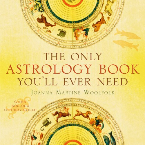 The Only Astrology Book You'll Ever Need (The Best Way To Learn Chinese)