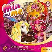 Die rätselhafte Einhornkrone (Mia and Me 20) | Thomas Karallus