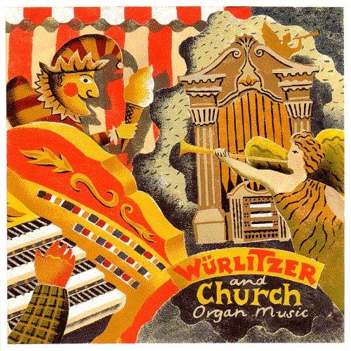 Wurlitzer And Church Organ Music