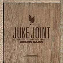Juke Joint by Boozoo Bajou (2003-04-08)