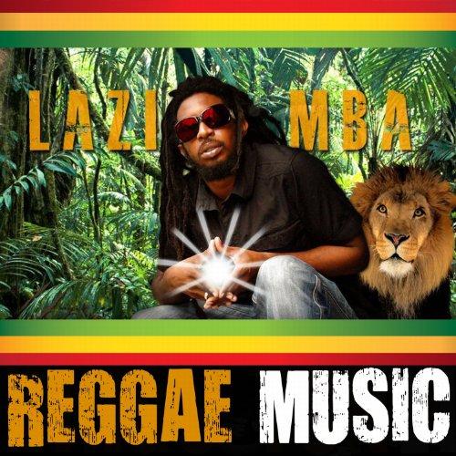 Amazon.com: Reggae Music: Lazimba: MP3 Downloads