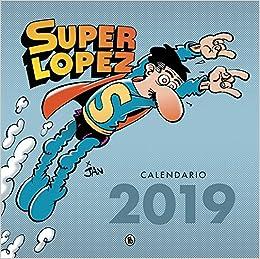 Calendario Superlópez 2019 por Jan epub