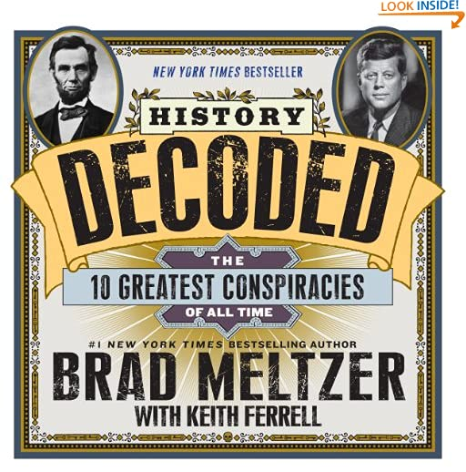 History Decoded: The 10 Greatest Conspiracies of All Time by Keith Ferrell