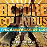 Before Columbus (The Americas of 1491)