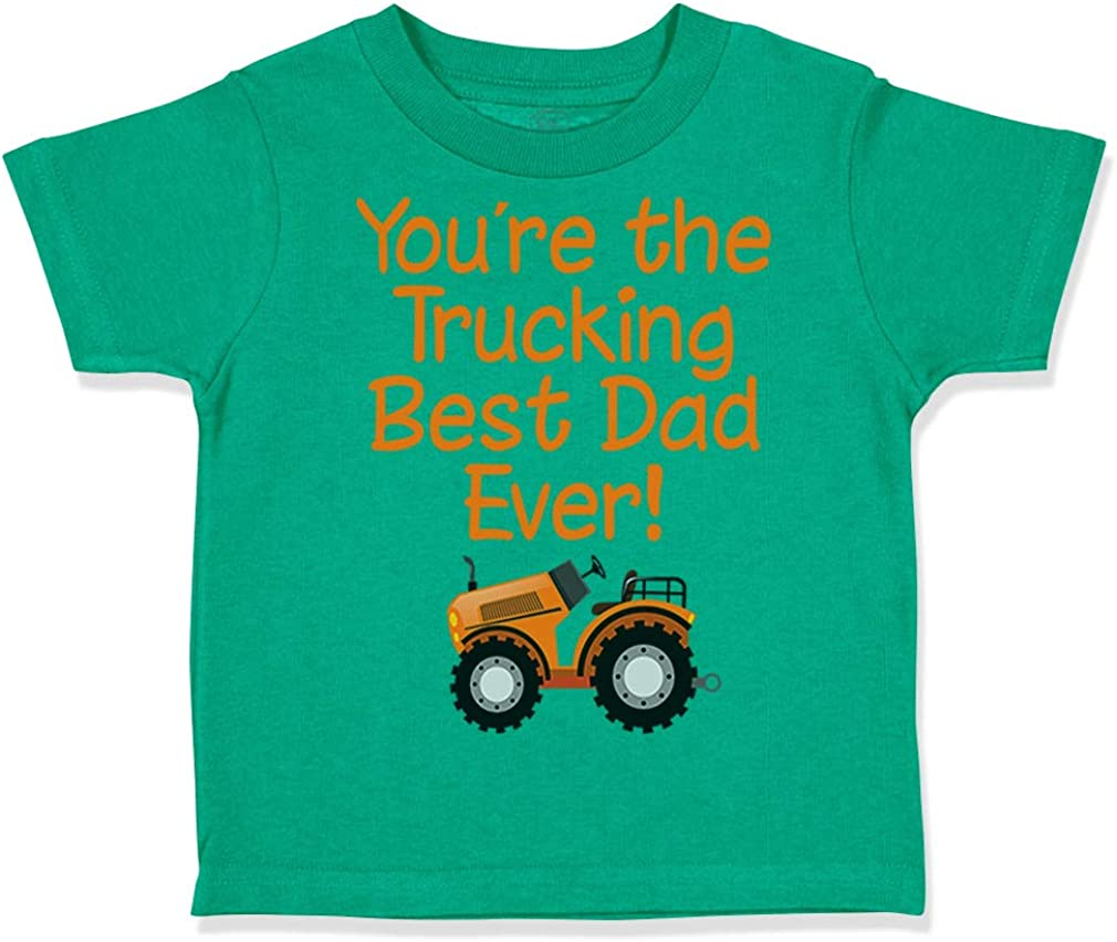 Custom Toddler T-Shirt Youre The Tracking Best Dad Ever Fathers Day Cotton